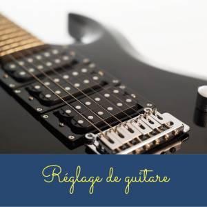 réglage guitare électrique Loireauxence