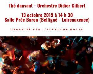 Thé dansant Didier Gilbert Belligné (44370) 13 octobre 2019